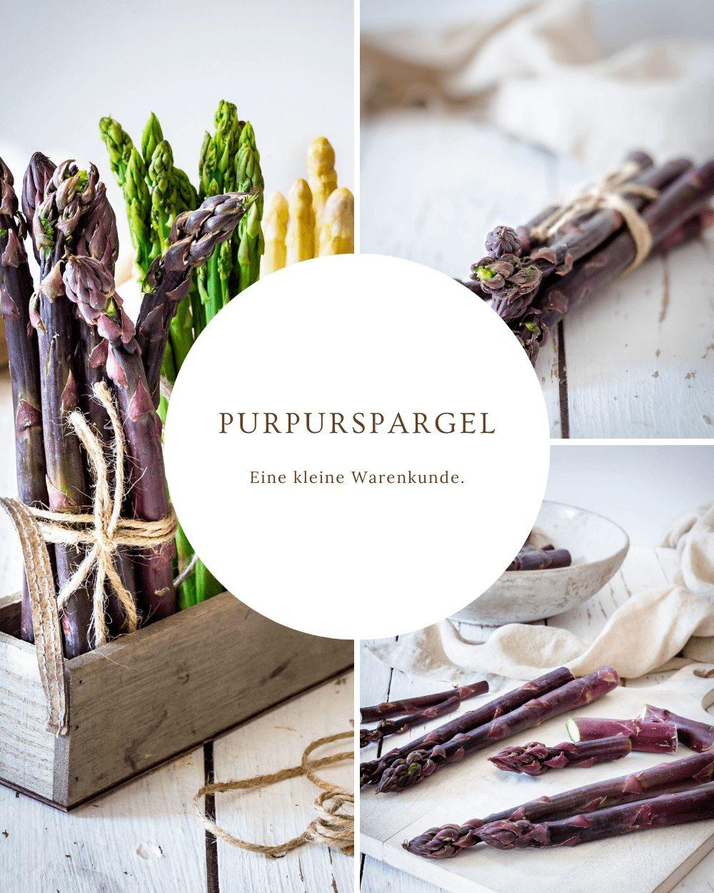Purpurspargel - Eine kleine Warenkunde