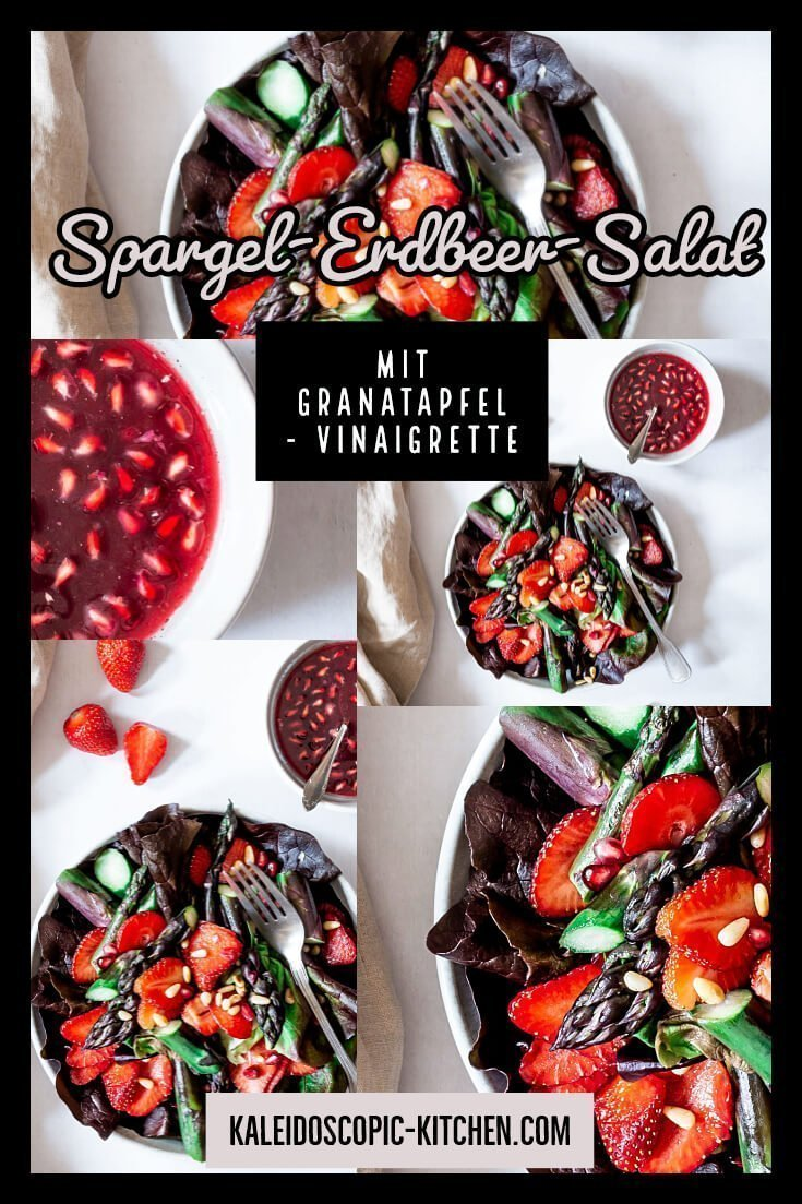 Spargel - Erdbeer - Salat mit Granatapfel - Vinaigrette