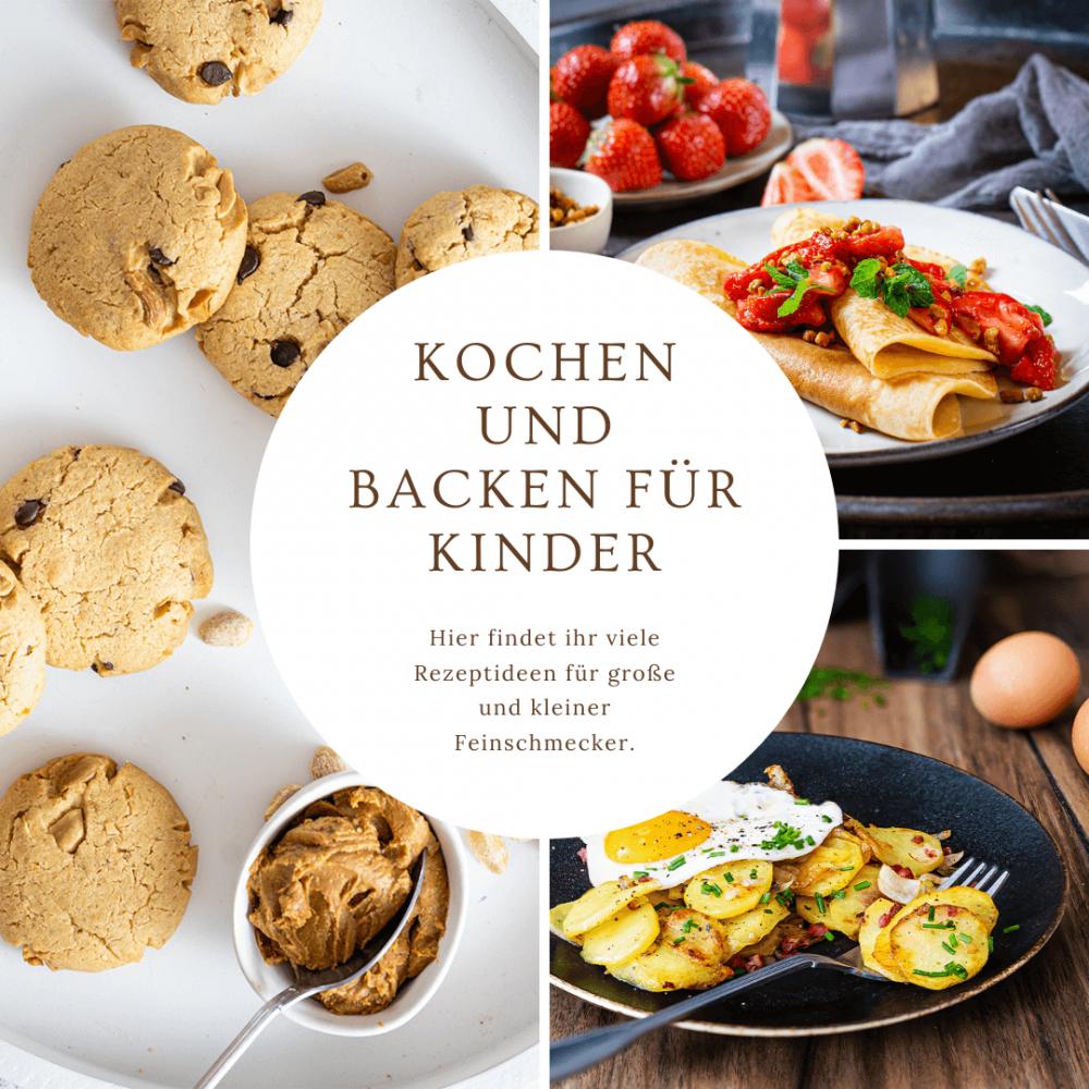 Kochen und Backen für Kinder, Rezepte für Kinder